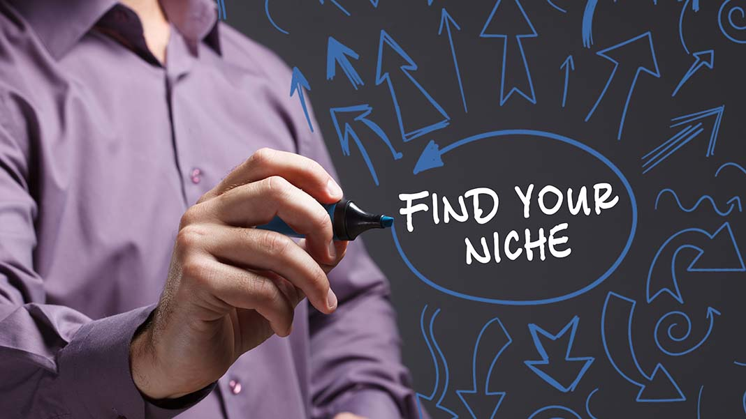 Niche Marketing Works. Here's How