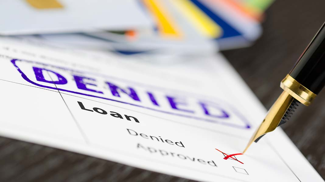 9 Reasons You Were Denied a Small Business Loan