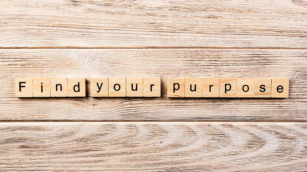 How to Discover Your Passionate Purpose and Design a Life You Love