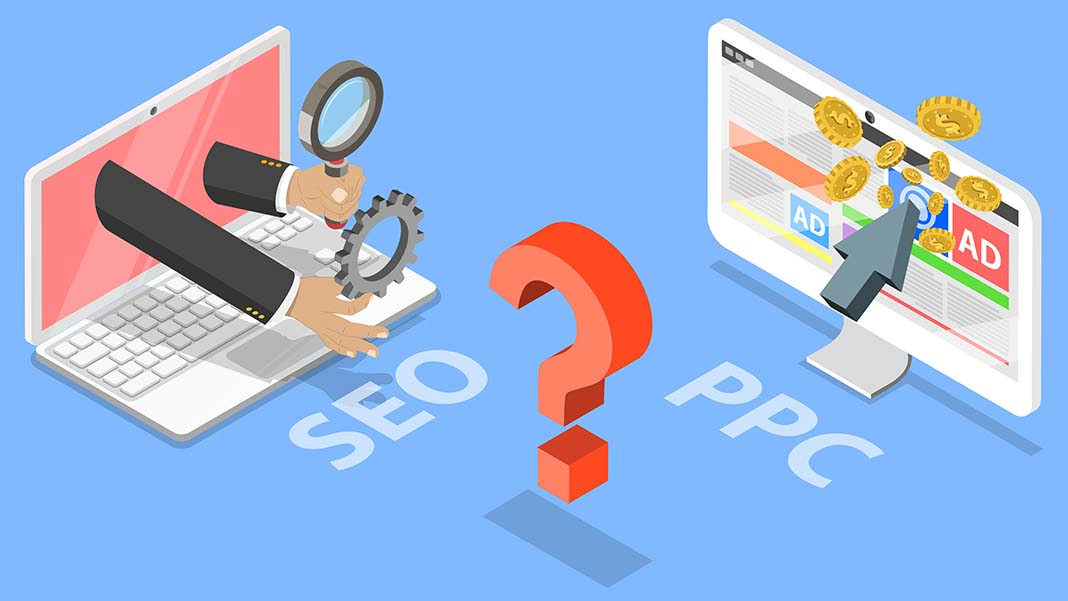 How to Choose Between SEO and PPC for Your Business