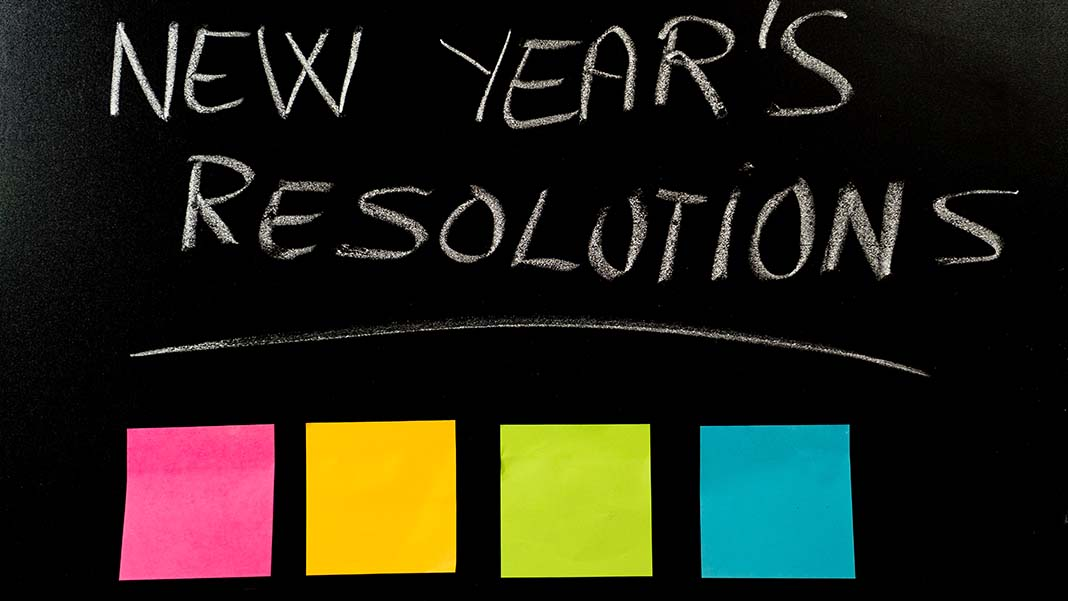 February Update: Three 2019 New Year's Resolutions You Must Keep!